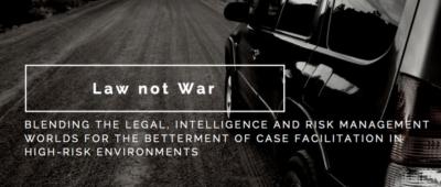 Law not War